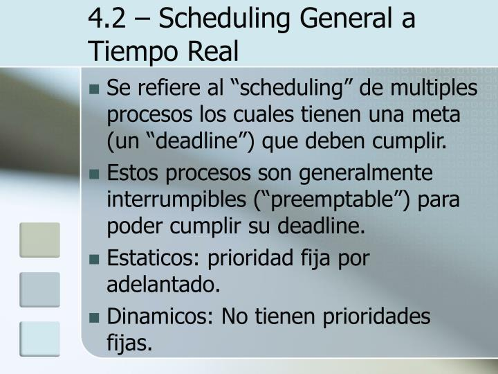 4.2 – Scheduling General a Tiempo Real