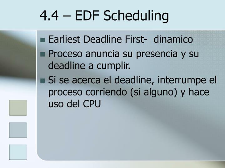 4.4 – EDF Scheduling