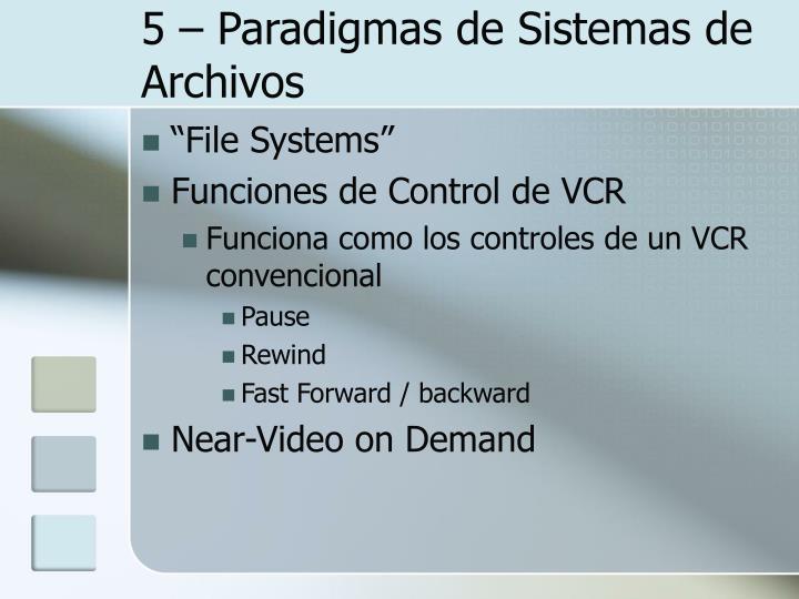 5 – Paradigmas de Sistemas de Archivos