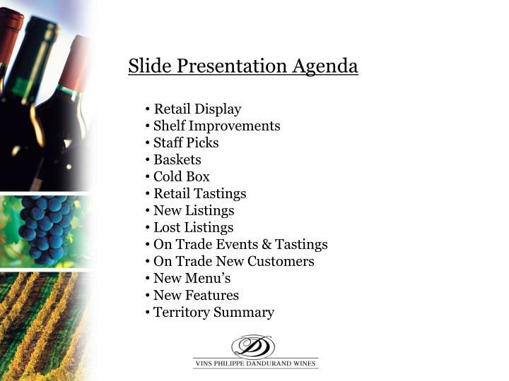 Slide Presentation Agenda