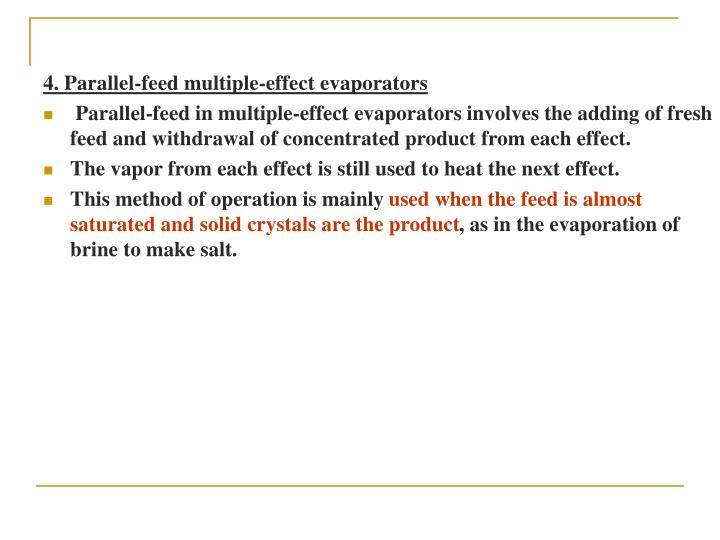 4. Parallel-feed multiple-effect evaporators