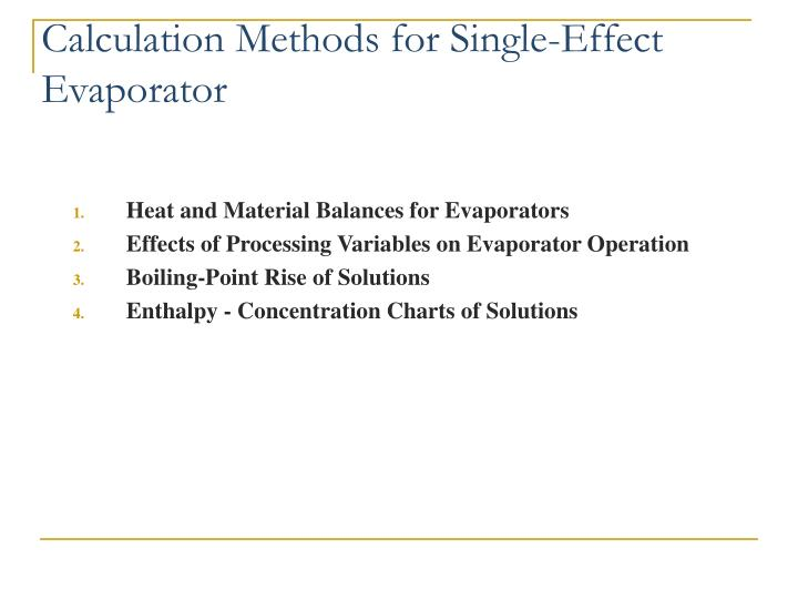 Calculation Methods for Single-Effect Evaporator