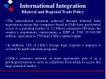 international integration bilateral and regional trade policy1