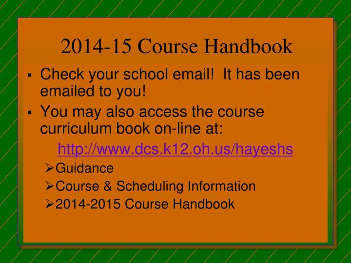 2014-15 Course Handbook