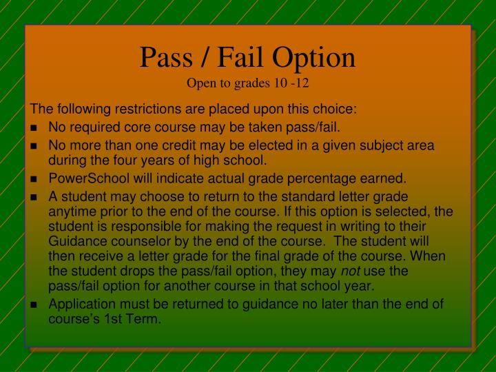 Pass / Fail Option