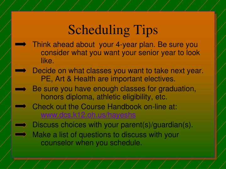 Scheduling Tips