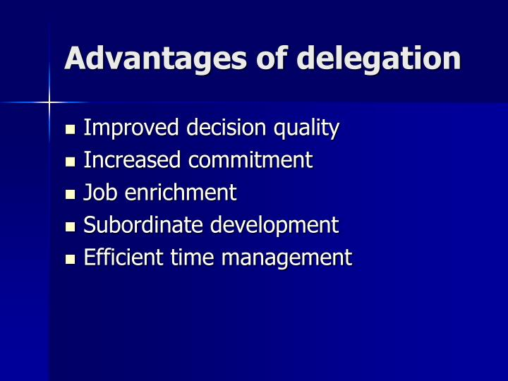 Advantages of delegation