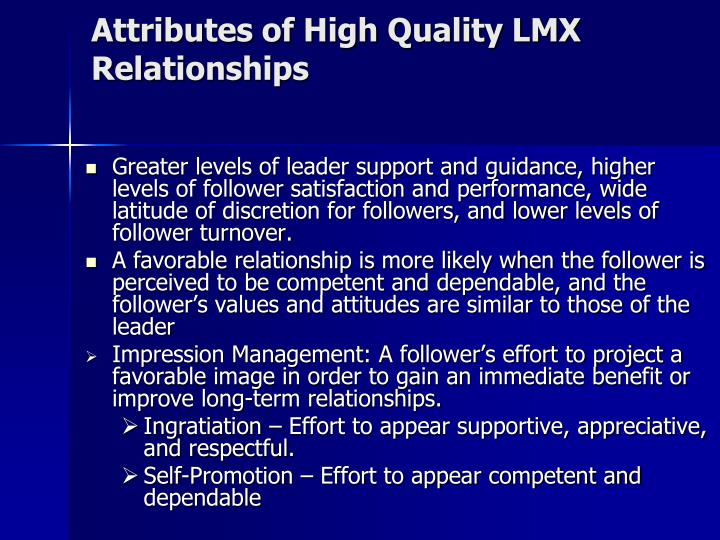 Attributes of High Quality LMX Relationships