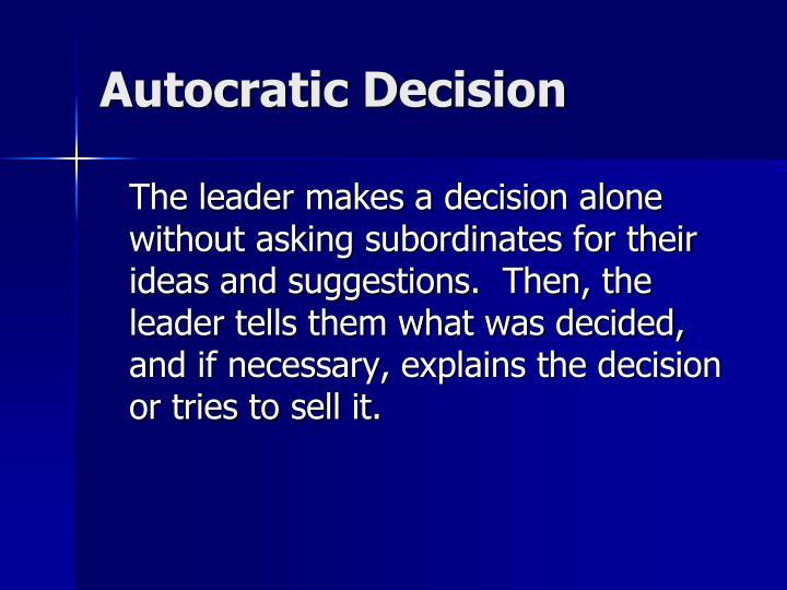 Autocratic Decision
