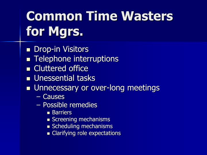 Common Time Wasters for Mgrs.