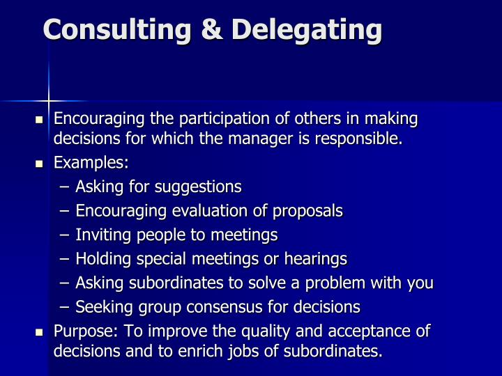 Consulting & Delegating