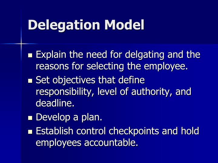 Delegation Model