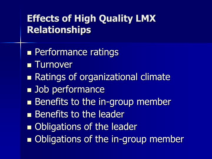Effects of High Quality LMX Relationships