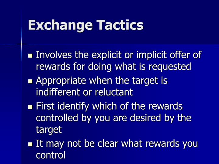 Exchange Tactics