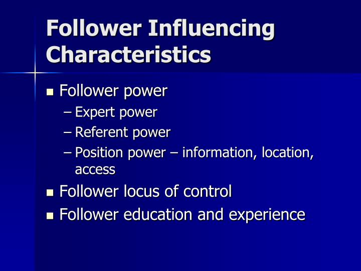 Follower Influencing Characteristics