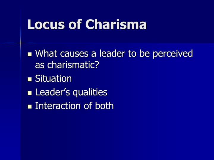 Locus of Charisma