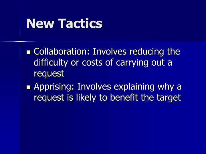 New Tactics