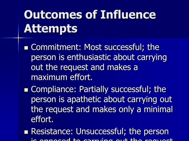 Outcomes of Influence Attempts
