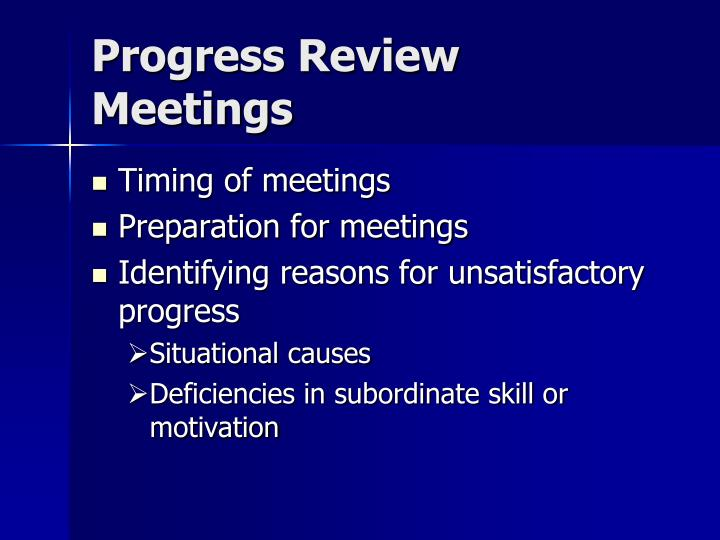 Progress Review Meetings