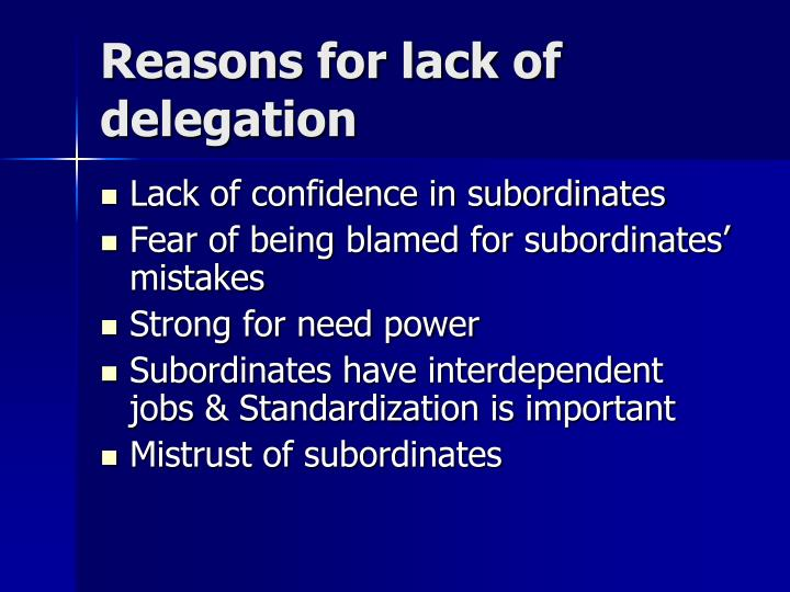 Reasons for lack of delegation