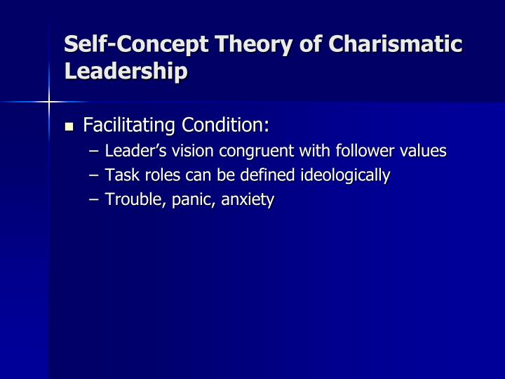 Self-Concept Theory of Charismatic Leadership