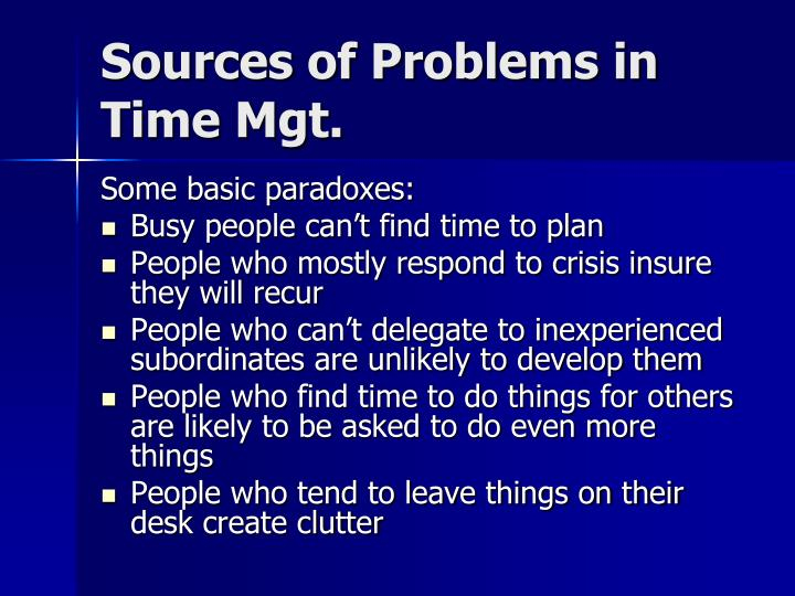 Sources of Problems in Time Mgt.