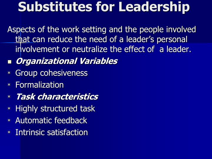 Substitutes for Leadership