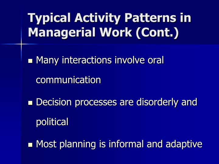 Typical Activity Patterns in Managerial Work (Cont.)