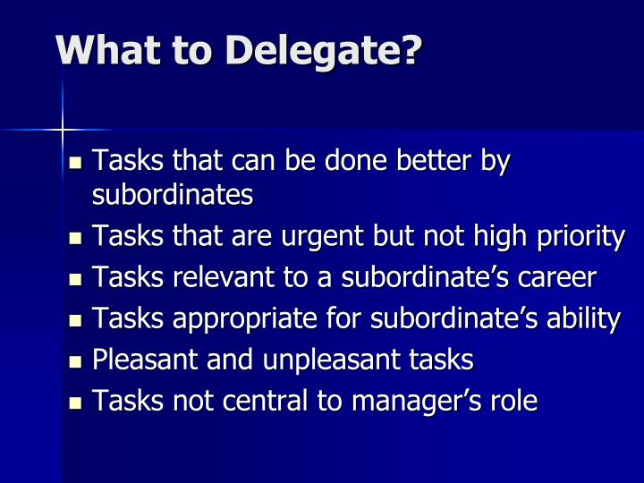 What to Delegate?