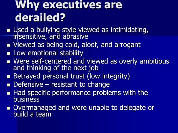 Why executives are derailed?