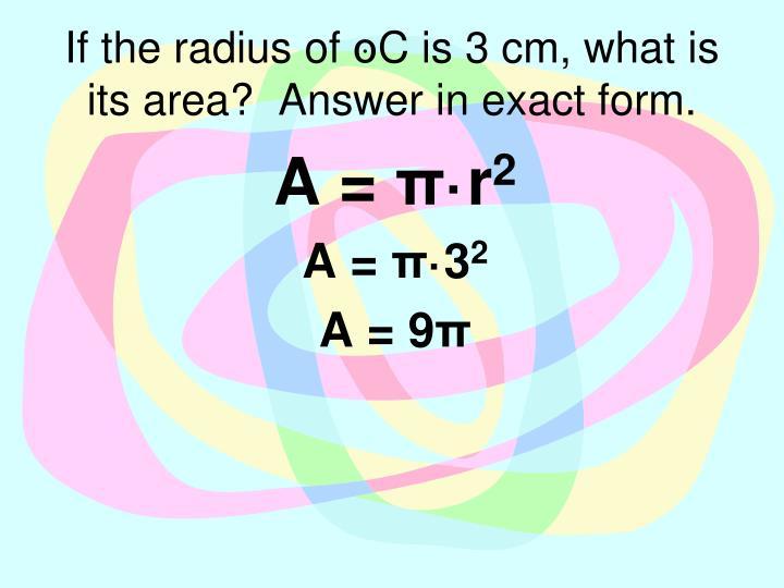 If the radius of