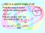 is a central angle of k