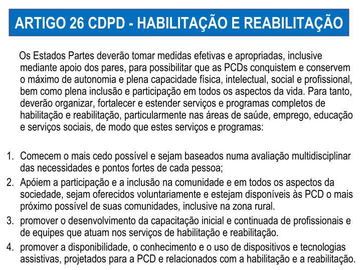 ARTIGO 26 CDPD - HABILITAÇÃO E REABILITAÇÃO