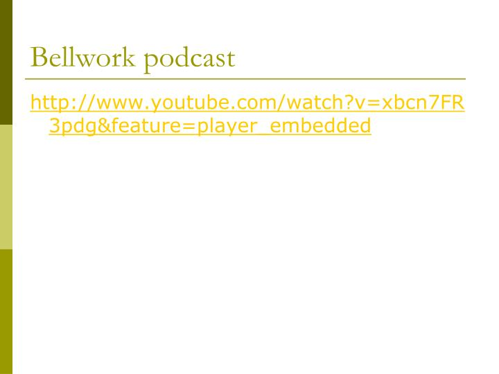 Bellwork podcast