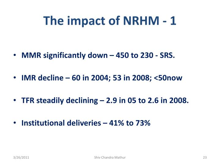 The impact of NRHM - 1