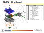 op bsm bill of material