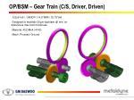 op bsm gear train c s driver driven