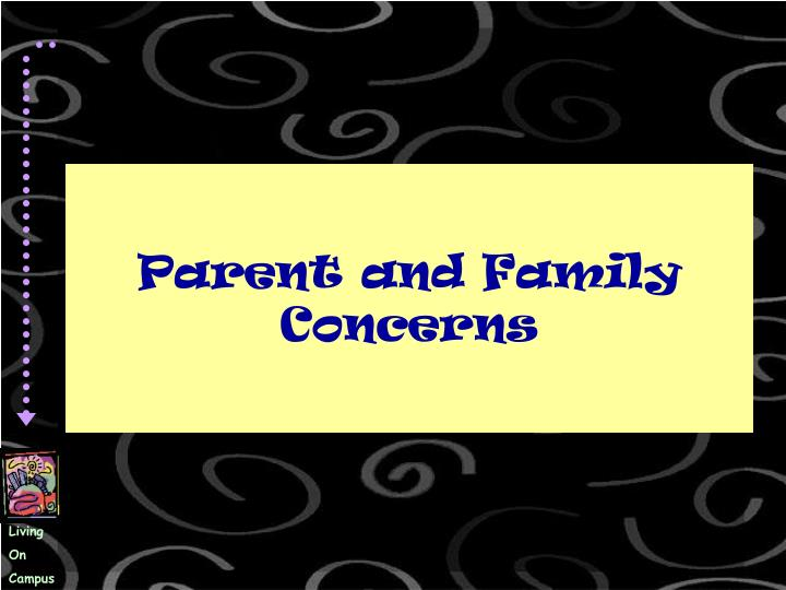 Parent and Family Concerns
