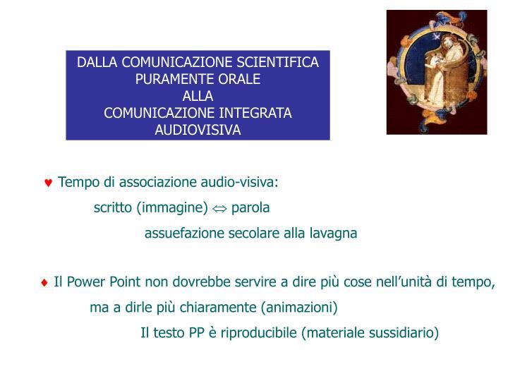 DALLA COMUNICAZIONE SCIENTIFICA PURAMENTE ORALE