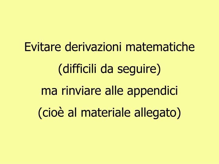 Evitare derivazioni matematiche