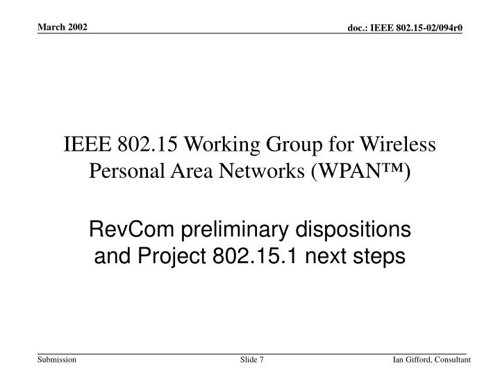 IEEE 802.15 Working Group for Wireless Personal Area Networks (WPAN