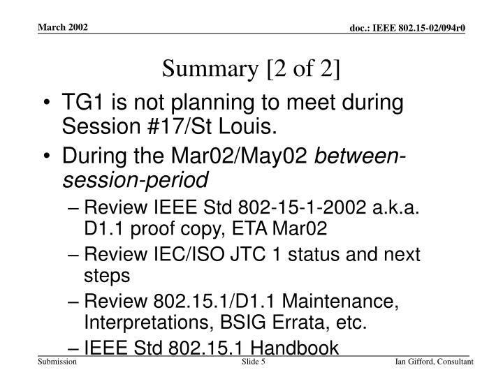 Summary [2 of 2]