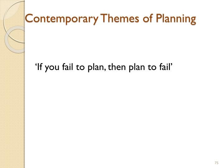 Contemporary Themes of Planning