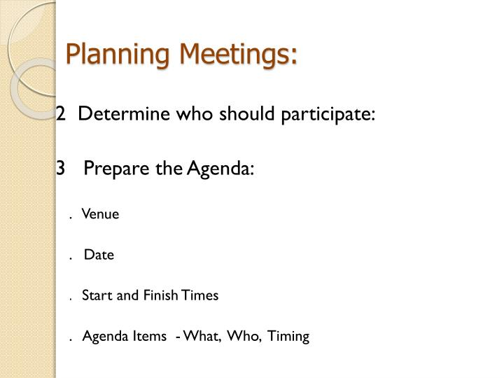 Planning Meetings: