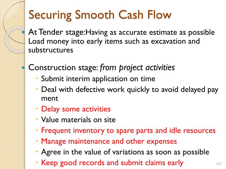 Securing Smooth Cash Flow
