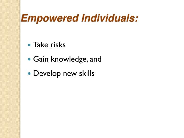 Empowered Individuals: