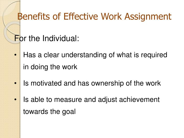 Benefits of Effective Work Assignment