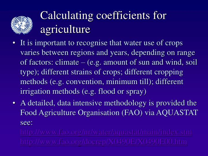 Calculating coefficients for agriculture