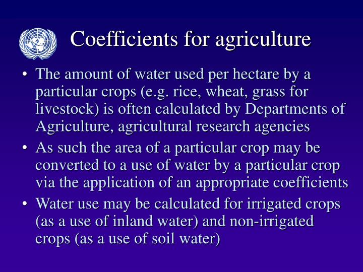 Coefficients for agriculture