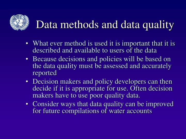 Data methods and data quality